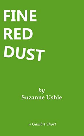 Fine Red Dust (Gambit Shorts)