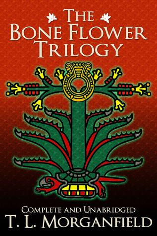 The Bone Flower Trilogy (The Bone Flower Trilogy #1-3)
