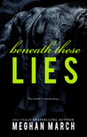 Download Beneath These Lies (Beneath, #5)