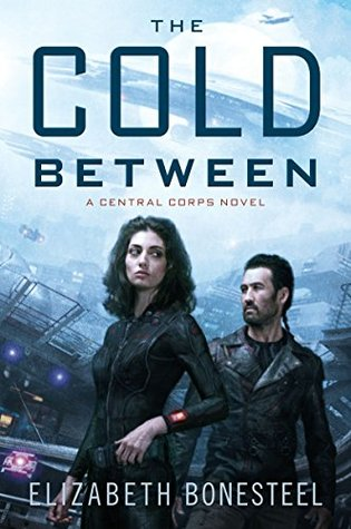 The Cold Between(Central Corps 1)