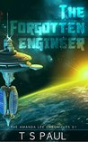 The Forgotten Engineer (The Athena Lee Chronicles #1)