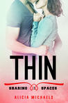 Thin by Alicia Michaels