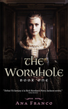 The Wormhole (Wormhole, #1)