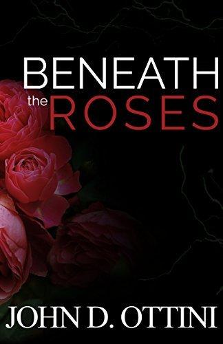 Beneath The Roses (Novelette)