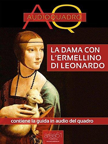 La Dama con l'ermellino di Leonardo Da Vinci: Audioquadro