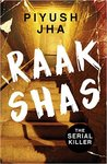 Raakshas by Piyush Jha