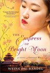 The Empress of Bright Moon (The Empress of Bright Moon, #2)