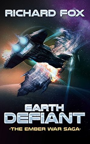 Earth Defiant (The Ember War Saga, #4)
