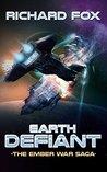 Earth Defiant (The Ember War Saga #4)