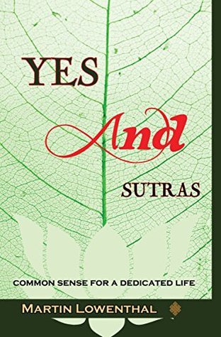 yes-and-sutras-common-sense-for-a-dedicated-life
