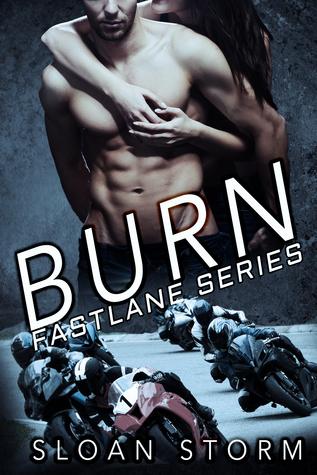 Burn (Fastlane Series, #3)
