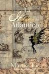 La heredera del Atlántico by Martha Faë