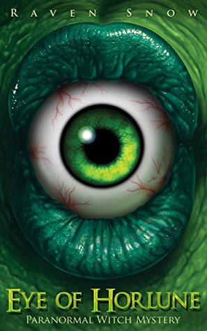 Eye of Horlune (Holly Willow #1)