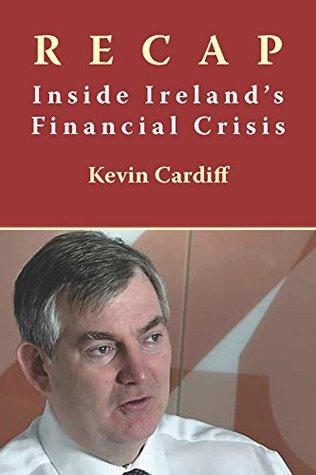 Recap: Inside Ireland's Financial Crisis