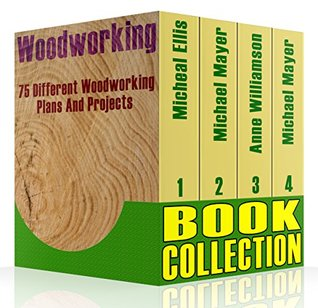 Woodworking Book Collection 75 Different Woodworking Plans And