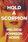 Hold a Scorpion (Diana Poole #2)