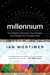 Millennium: From Religion to Revolution: How Civilization Has Changed Over a Thousand Years