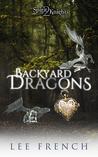 Backyard Dragons (Spirit Knights #2)