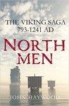 Northmen: The Viking Saga, 793-1241 AD