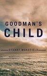 Goodman's Child