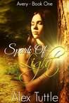 Spark of Light (Avery, #1)