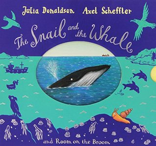 The Snail and the Whale / Room on the Broom