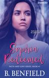 Sophia Redeemed by B. Benfield