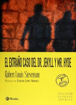 El extrano caso del Dr. Jekyll Y Mr. Hyde / The Strange case of Dr. Jekyll and Mr. Hyde