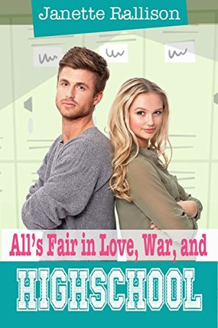 All's Fair in Love, War, and High School (Pullman High #2)