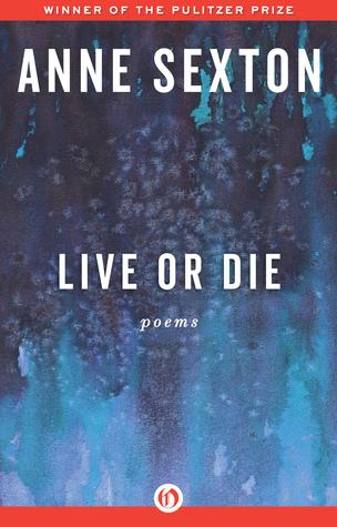 Live or Die: Poems