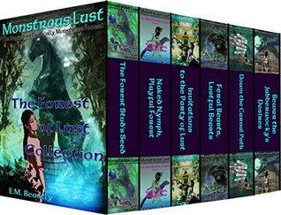 Monstrous Lust: The Forest of Lust Collection (Monsters will claim you bundle Book 1)