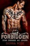 Forbidden (MC Star Crossed Lovers #1)
