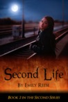 Second Life (The Second Series, #2)