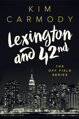 ARC Review | Lexington and 42nd by Kim Carmody