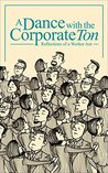 A Dance with the Corporate Ton by Lata Subramanian
