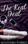 The Real Deal by Alexandra Warren