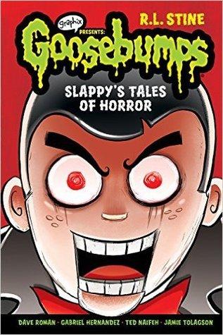 Slappy's Tales of Horror (Goosebumps Graphix) [Graphics Presents-graphic novel]
