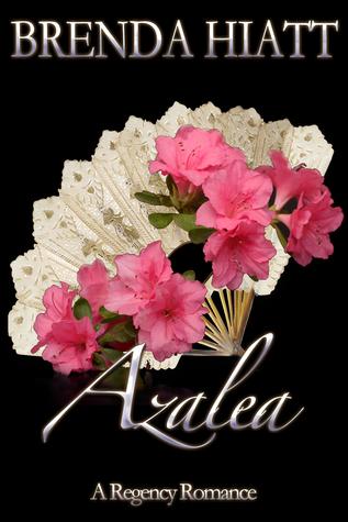 Azalea (Hiatt Regency Classics, #6)