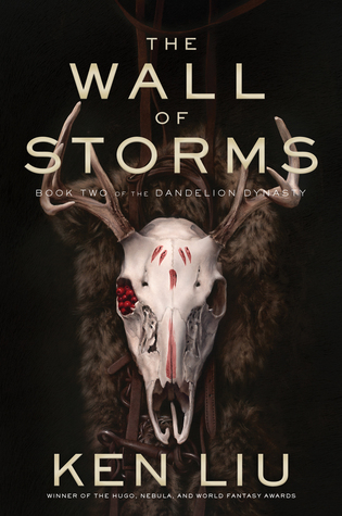 The Wall of Storms (The Dandelion Dynasty, #2)