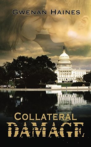 Collateral Damage - Gwenan Haines