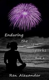 Enduring the Wild Sparks (Wild Sparks #4)