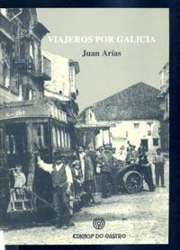 Viajeros por Galicia