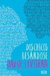 Dos chicos besándose by David Levithan