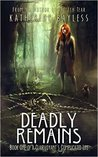Deadly Remains (A Clairvoyant's Complicated Life, #1)