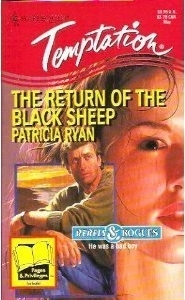 The Return of the Black Sheep (Rebels & Rogues) (Harlequin Temptation #540)