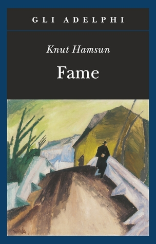 Fame by Knut Hamsun