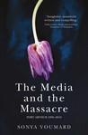 The Media and the Massacre, Port Arthur 1996-2016