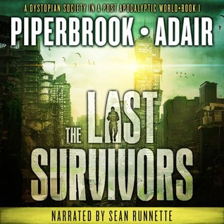 Ebook The Last Survivors by T.W. Piperbrook PDF!