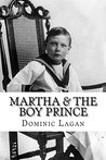 Martha & the Boy Prince (Martha & the Magic Ring Book 7)