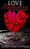Love Reflection (Entwined Hearts #1)